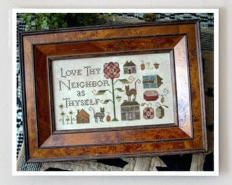 Love Thy Neighbor : Plum Street Samplers counted cross stitch pattern embroidery