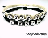 Couples Bracelet Set of Two, I Love You, I Know, Black and White Macrame Hemp