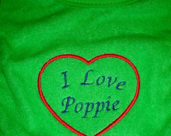 I Love Poppie Embroidered Green Baby Bib