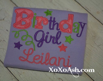 Birthday Girl Custom Appliqued Shirt--Colors can be personalized--Embroidered shirt or Bodysuit