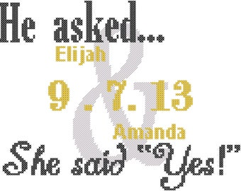Modern Wedding Cross Stitch Pattern/He Asked She Said Yes/ Cross Stitch Pattern/ Modern Cross Stitch Pattern/Ampersand Cross Stitch/Digital