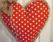 READY TO SHIP Big Polka Dot Print Valentine Day Burlap Door Hanger Really Big Heart