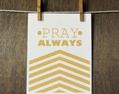 "Trendography Prints ""Pray Always"" 8x10 Art Print"