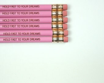 hold fast to your dreams 6 lavender pencils. New Years resolution.