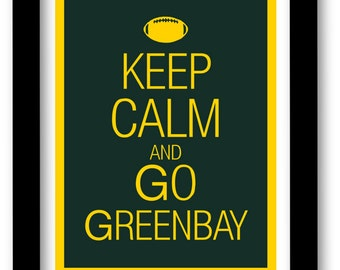 Greenbay Packers Art Print - Keep Calm and Carry On - football - team -