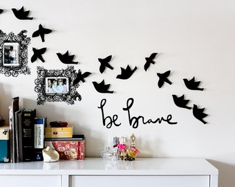 be brave wall decal