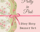 """Etsy Shop Banner Set w/ New Size Cover Photo Vintage Shabby Style """"Pretty in Pink"""" - Pre-made Pink and Green Design - 6 Piece Set"""
