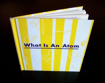 Vintage Children's Science Book - What is an Atom - 1960