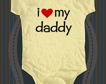 i love my daddy cute funny  Baby one piece, Toddler, Youth Shirts