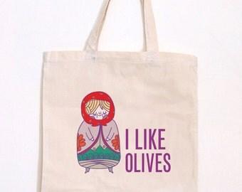 I Like Olives Tote Bag