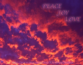 PEACE JOY LOVE Word Art Inspirational Sayings 8x10 Print by K Graham Orange Pink Clouds Dark Purple Sky Motivational Saying Phrase Words