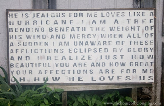 He is Jealous - Hand Painted Wooden Sign
