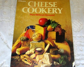 Cheese Cookery Cookbook Cook Book By Doris Mcferran Townsend - Cheese Making Recipes and More