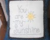 You are my SUNSHINE...Decorative Pillow
