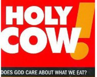 HOLY COW! Does God Care About What We Eat? eBook