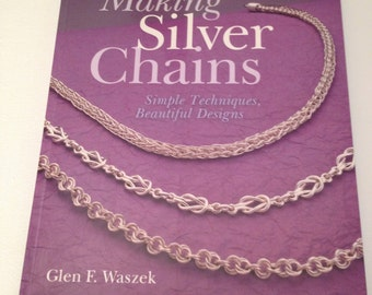 Making Silver Chains Jewelry Book Chainmail Wasek Rare Beauty