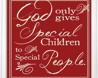 Special Needs Children Sign Hand Screened Wood