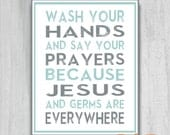 Bathroom Wash Your Hands Say Your Prayers Jesus and Germs Are Everywhere Chevron PRINTABLE Instant Download  8x10 & 11x14