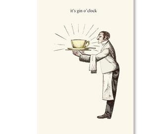 Funny birthday card . it's gin o'clock . greeting cards for my best friend boyfriend . british vintage humour . retro butler illustration
