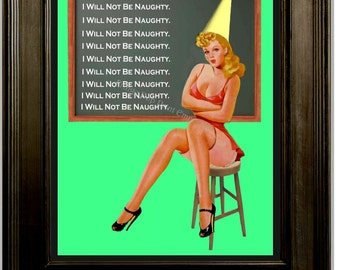 Naughty Pin Up Art Print 8 x 10 - Pinup Girl with Attitude - Pin Up Kitsch 50s Humor - Rockabilly - Dunce Cap - I Will Not Be Naughty