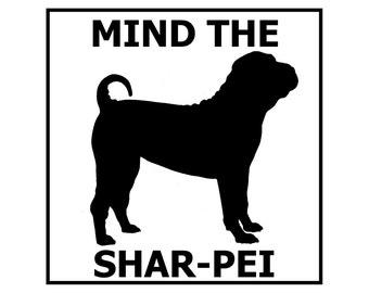 Mind the Shar Pei ceramic door/gate sign tile