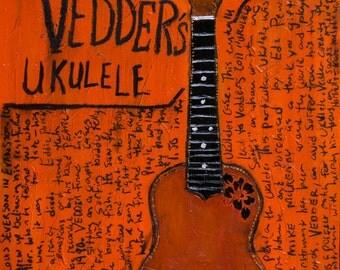 Eddie Vedder Tenor Ukulele. 11x14 Print. Ukulele songs. Pearl Jam.