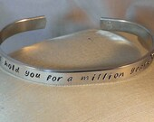 I could hold you for a million years - Custom metal stamp aluminum bracelet (hcl4.0p1o16)