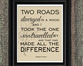 Less Travelled, Robert Frost Quote, Poetry Art Print, Inspirational Quote Art Print, Graduate Gift, 8x10