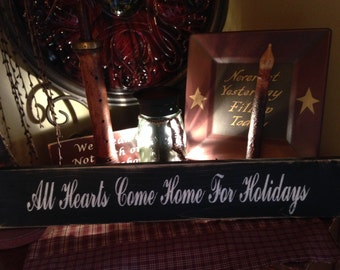 All Hearts Come Home For The Holidays Wooden Sign
