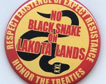 No Black Snake on Lakota Lands KXL button