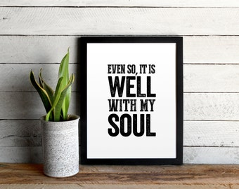 It Is Well With My Soul Vintage Style Hymn Lyrics • Distressed Typographic Poster Print • Well With My Soul Farmhouse Style Poster
