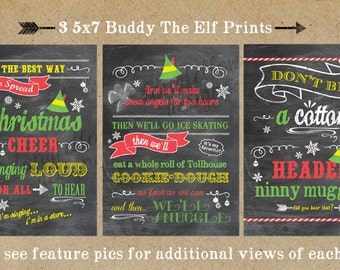 Buddy The Elf Series - 3 5 x 7 Prints - Colorful Chalkboard Look - Fun For The Holidays