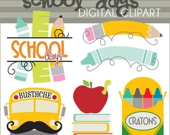 Back to School Clip Art -Personal and Limited Commercial Use- School Days Clipart, crayons, pencil, bustache