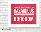 Sherlock Holmes quote  printable art decor, boredom, wall art  - BDS 035