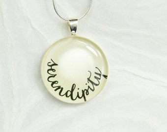 Serendipity Necklace - Inspirational Word Necklace, Unique Everyday Jewelry, Handmade Handwritten Jewelry, Gift for Her, Good Luck Gift