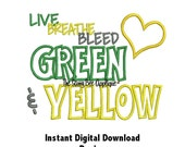 DD Live Breathe Bleed Green & Yellow - Machine Embroidery - 4 Designs - 5x7 or Larger Hoop - Instant Download