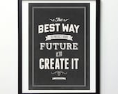 Abraham Lincoln Quote Poster - Create Your Future  - Black and white vintage Inspirational Print