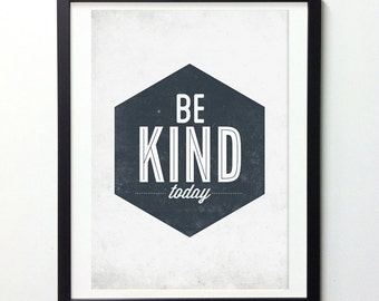 Be Kind Print, Be Kind Sign, Retro Print, Typography Art, Geometric Prints, Prints Quotes, Nursery Decor, Motivational Gifts, Office Rules