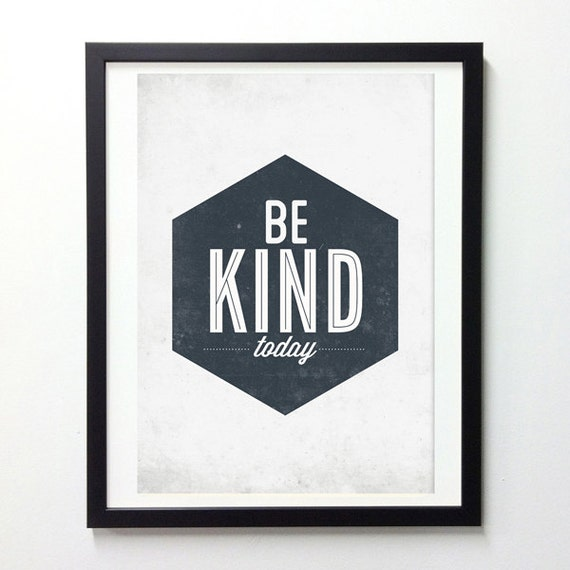 Be Kind, Motivational Print, Be Kind Print, Inspirational Wall Art, Office Rules, Typography Art, Be Kind Sign, Motivation Wall Art