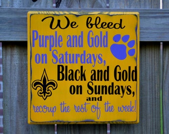 LSU Tigers, New Orleans Saints, FOOTBALL, Custom wood sign, Geaux Tigers, Football Sign, Man Cave