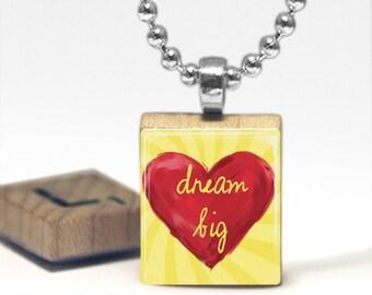 Dream Big Scrabble Tile Pendant Necklace by Cheeky Monkey Pendants