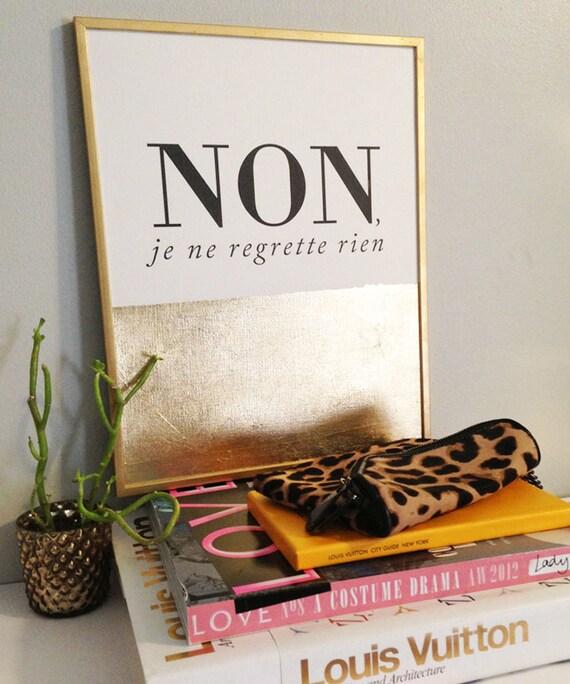 """Non, Je ne regrette rien - 9 x 12 """" Gold Foil Print"""