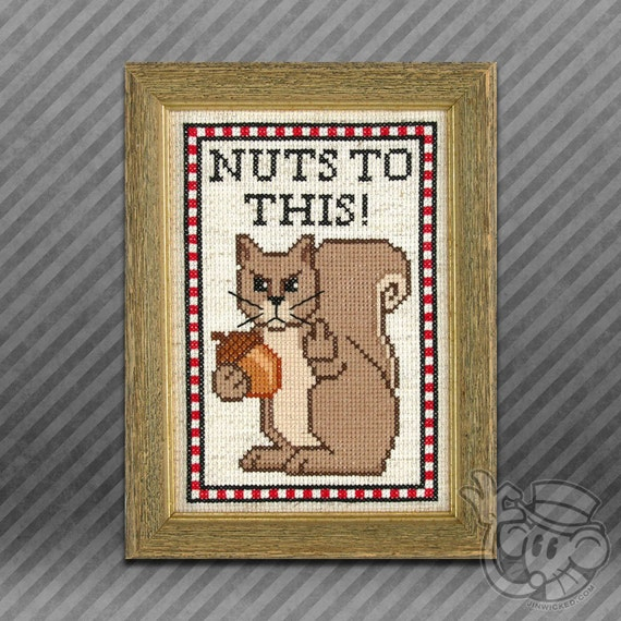 Squirrel Cross-Stitch Pattern: NUTS TO THIS