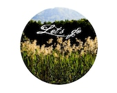 Lets Go Adventure print, Reeds Trees Lake Photo, Woodland Mountain decor, Green Outdoor Photgraphy, Nature Gift, Modern Circle gifts for him