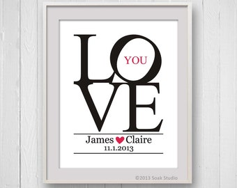 Custom Date Print, LOVE typography, personalized engagement print, wedding gift, 8x10, Anniversary Gift, Black and White, Modern Love Art