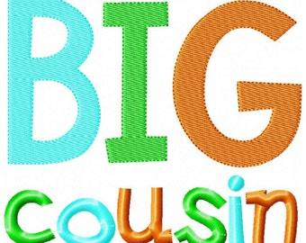 Big Cousin Embroidery Design INSTANT download