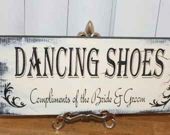 DANCING SHOES Sign/Wedding/Reception/Photo Prop/U Choose Colors/Great Shower Gift/FleurBlack/Ivory