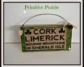 Irish sign, hanging Irish decoration, Irish saying, 100% handmade