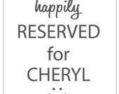 RESERVED FOR CHERYL