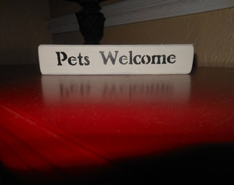 Pets Welcome  Shelf Sitter